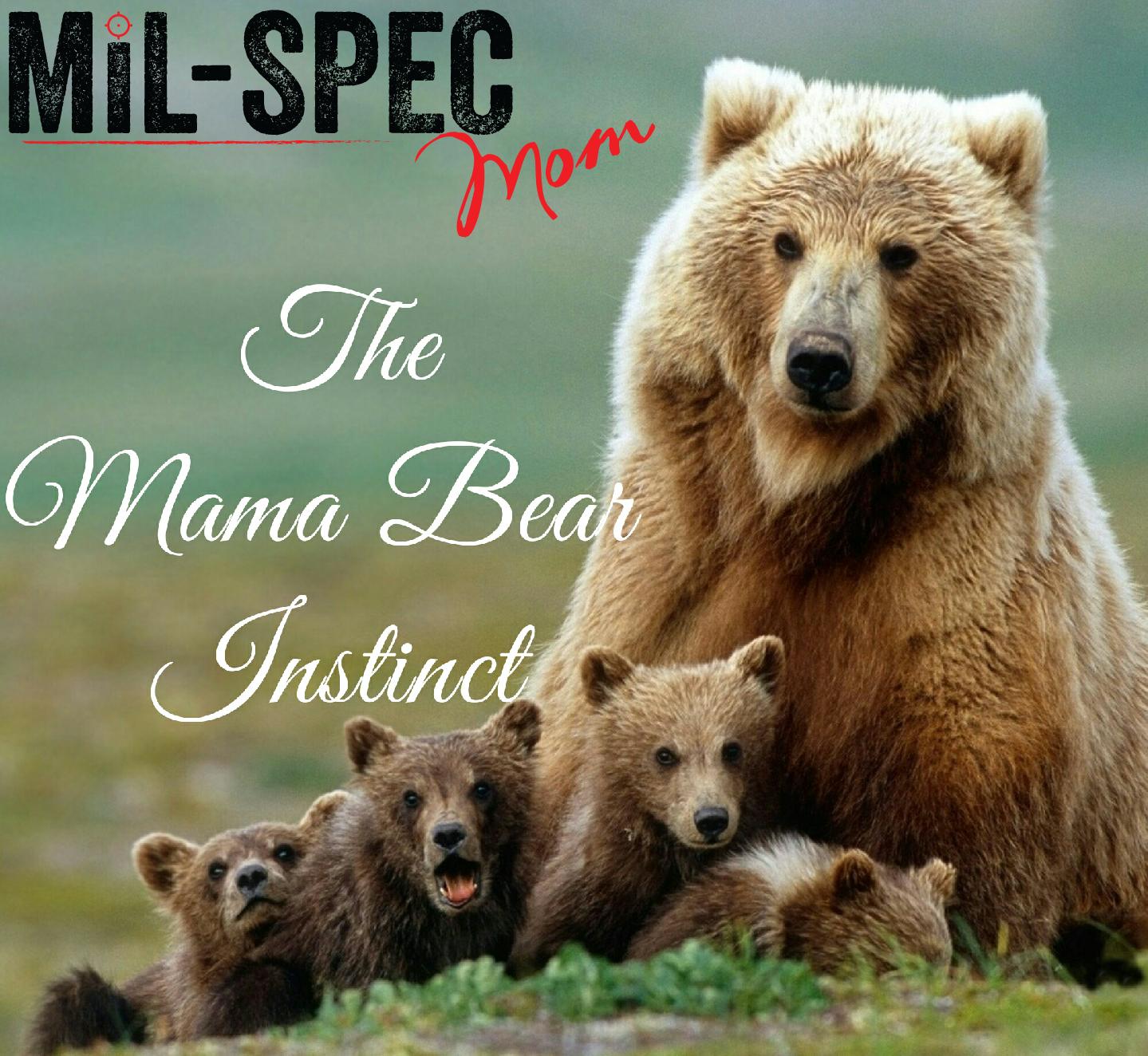 mama bear instinct