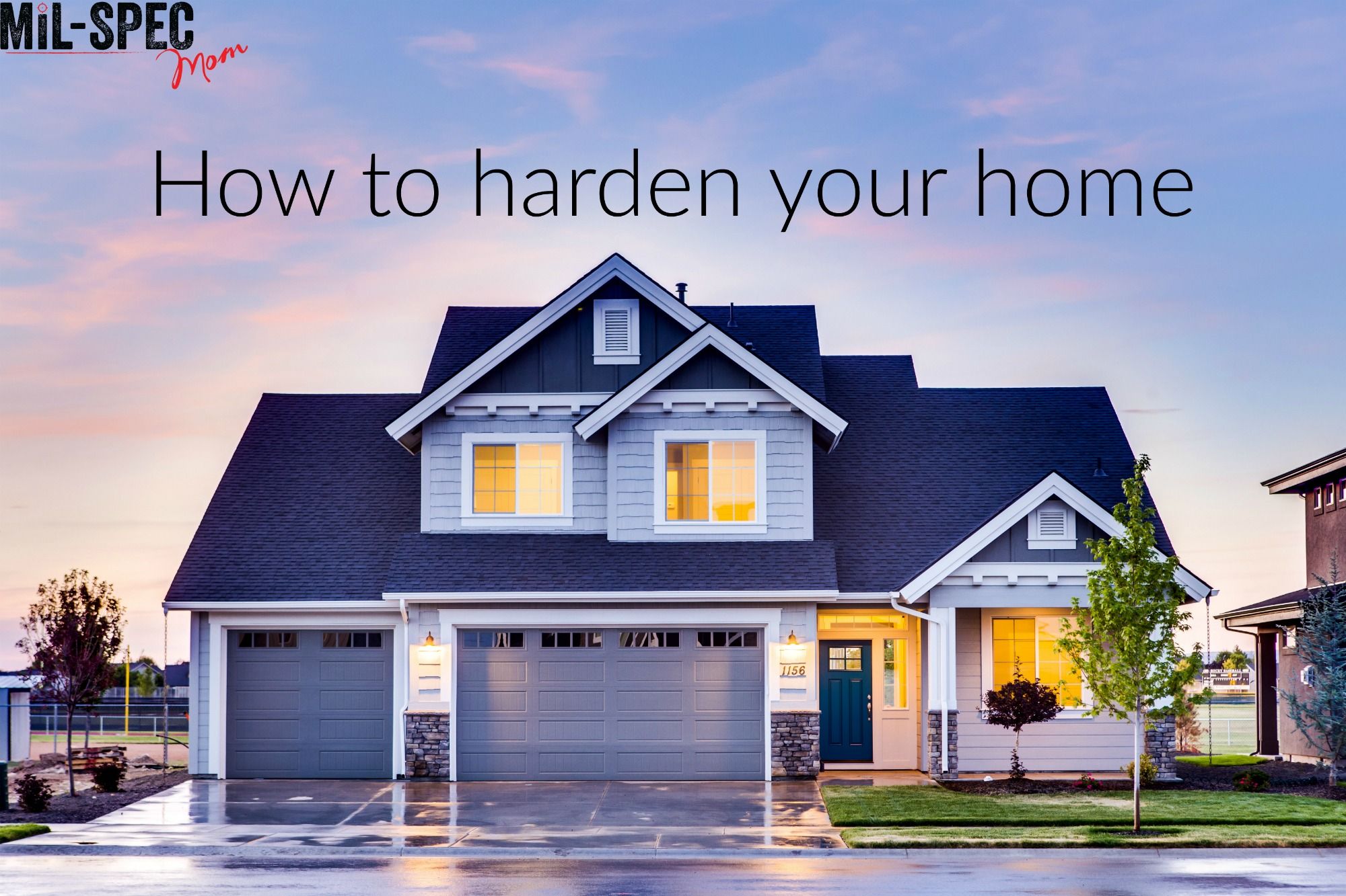 How to harden your home